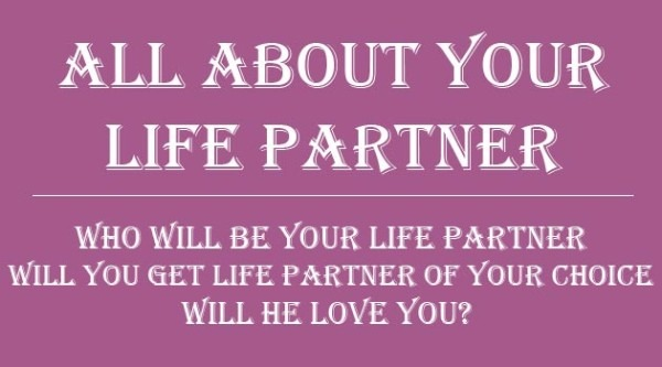 Marriage and Life Partner