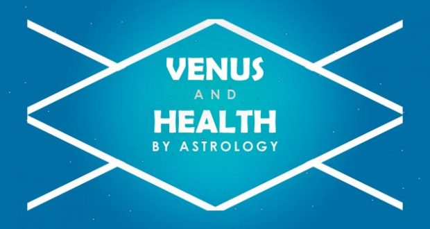 Venus and Health by Astrology