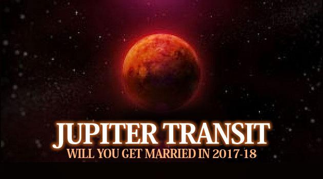 Jupiter Transit for marriage in 2017-18