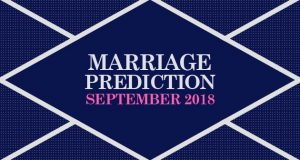 सितम्बर 2018 । किसका रिश्ता होगा पक्का । किसकी होगी शादी