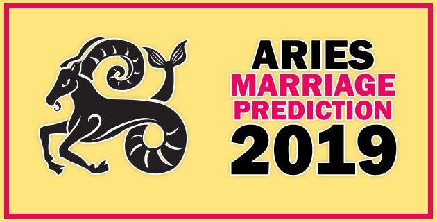 Aries Marriage Horoscope Prediction 2019