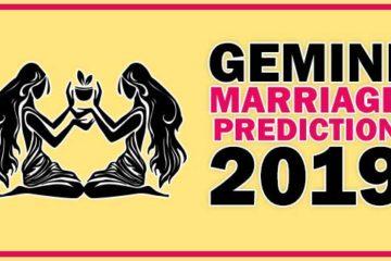 Gemini Marriage Horoscope Prediction 2019