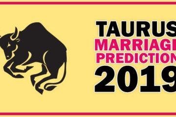 Taurus Marriage Horoscope Prediction 2019