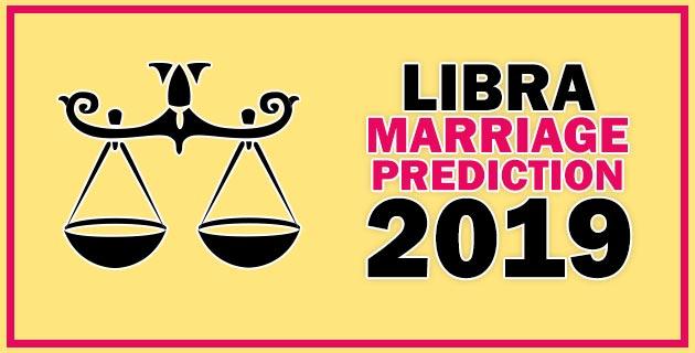 Libra Marriage Horoscope Prediction 2019