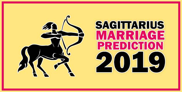 Sagittarius Marriage Horoscope 2019