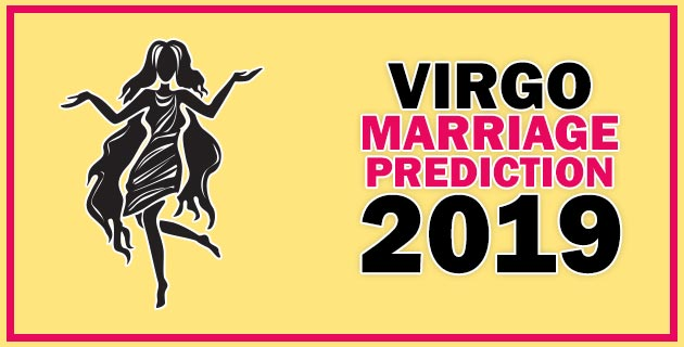 Virgo Marriage Horoscope Prediction 2019